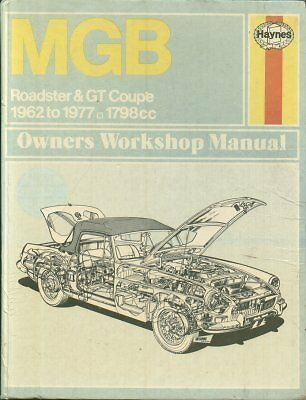 Mg Mgb Mk1 & Mk2 Gt Coupe & Roadster ( 1962 - 1977 ) Owners Workshop Manual