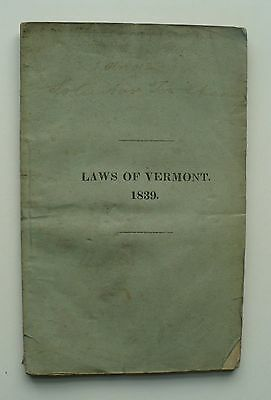 1839 Laws Of Vermont Book
