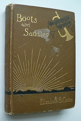 Rare Double Signed Book By Libbie Custer Boots Saddles, George Custer Civil War