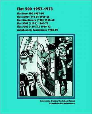 Fiat 500 1957-1973 Owners Workshop Manual