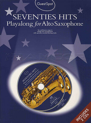 Seventies Hits Playalong for Alto Saxophone Guest Spot Sax Music Book/2CD Set