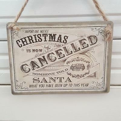 Important Notice Christmas Is Now Cancelled Mini Metal Chic N Shabby Sign