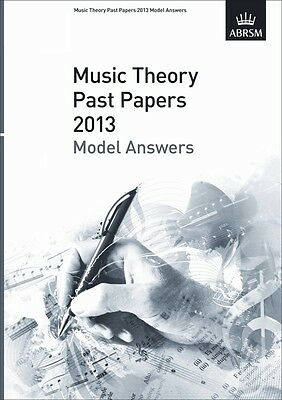 ABRSM Music Theory Past Papers 2013 Model Answers-Choose Grade 1 2 3 4 5 6 7 & 8