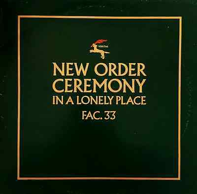 "NEW ORDER - Ceremony/In A Lonely Place (12"") (EX+/G+)"