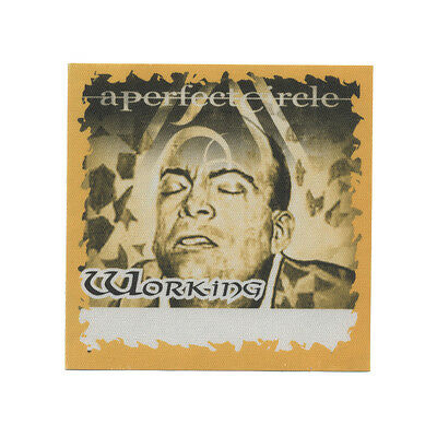 A Perfect Circle authentic Working 2001 tour Backstage Pass