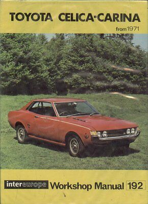 Toyota Celica Mk1 Coupe 1971 - Owners Workshop Manual