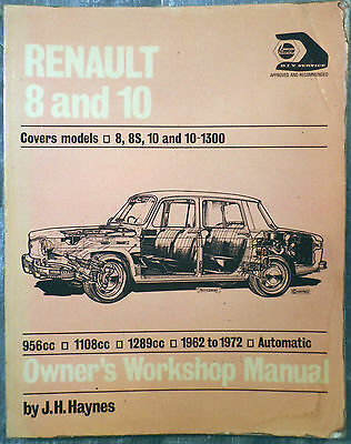 Haynes Workshop Manual Renault 8 and 10 from 1962 to 1972.