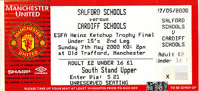 MANCHESTER UNITED:- TICKET for SALFORD SCHOOLS v CARDIFF SCHOOLS @ O.T. 2000