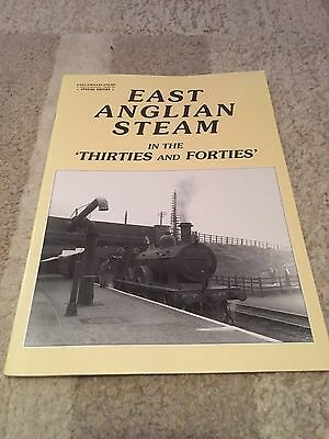 East Anglian Steam in the 'Thirties and Forties'