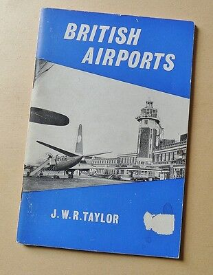 British Airports Book Booklet by J W R Taylor Published Ian Allan 1960s 64 pages