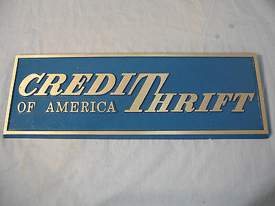 Credit Thrift Of America Advertising Sign Heavy Steel