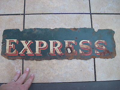 Antique EXPRESS Railroad Sign from small town in Alabama