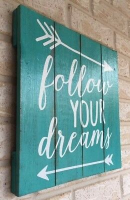 NEW Turquoise Wood Wooden Handcrafted Follow your Dreams Sign Wall Plaque Art