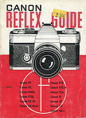 Focal Camera Guide - Canon Reflex Guide - 1977 5Th Edtn Up To Ae-1