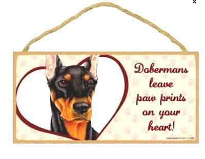 """""""Dobermans leave paw prints on your heart!"""" [Black] 10"""" x 5"""" x 1/4"""" wooden sign"""