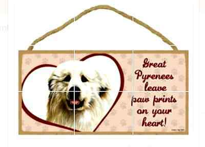 """Great Pyrenees leave paw prints on your heart!"" 10"" x 5"" x 1/4"" wooden sign"