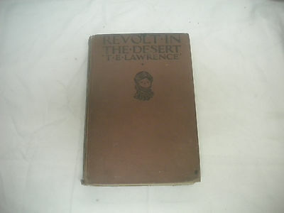 Revolt In The Desert by T. E. Lawrence 1st Printing in America 1927