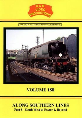 Vol.188 B&R Video Productions DVD - Along Southern Lines (to Exeter and beyond)