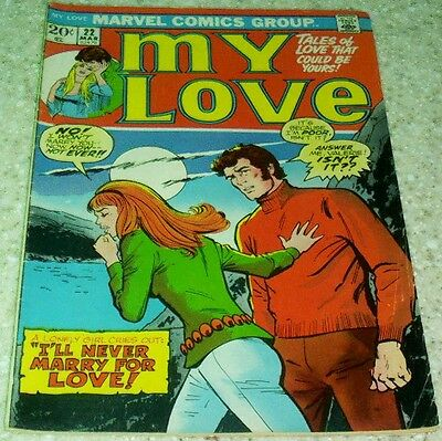 My Love 22, (FN- 5.5) Marvel 1973, 50% off Guide!