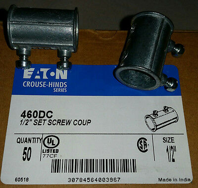 """100 Eaton Crouse Hinds 460DC 1/2"""" Inch Set Screw Couplings New"""