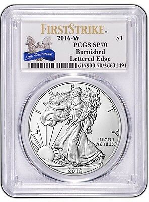 PRESALE - 2016-W Burnished American Silver Eagle - PCGS SP70 - First Strike 30th