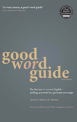 Good Word Guide: The Fast Way to Correct English - Spelling, Punctuation,...