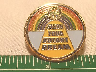 """Vintage Rotary Int. """"Follow Your Rotary Dream"""" pin."""
