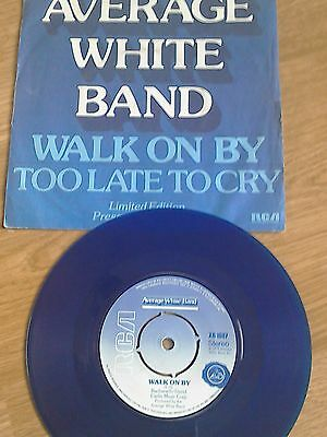 Coloured 7' Vinyl Blue Average White Band 'walk On By' Too Late To Cry