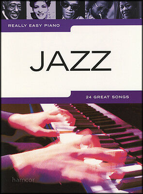 Really Easy Piano Jazz Sheet Music Book Songbook 24 Great Songs