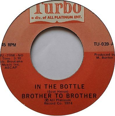 Northern Modern Soul 45 - Brother To Brother - In The Bottle  *** Listen ***