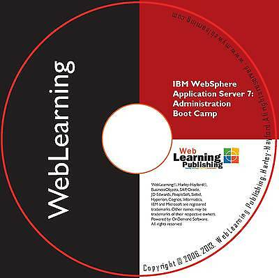 IBM WebSphere Application Server 7/8.x Administration Boot Camp Self-Study CBT