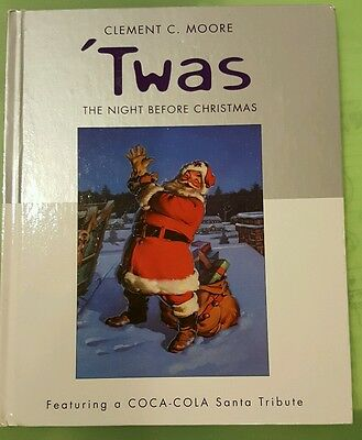 'twas The Night Before Christmas Coca-Cola Santa Tribute Clement C. Moore  2001