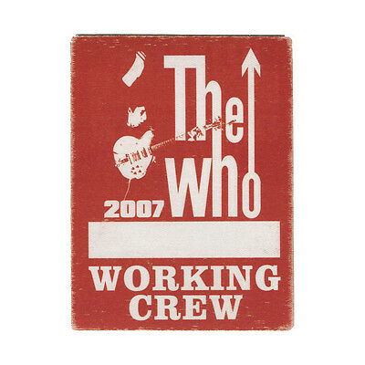 The Who authentic Working 2007 tour Backstage Pass