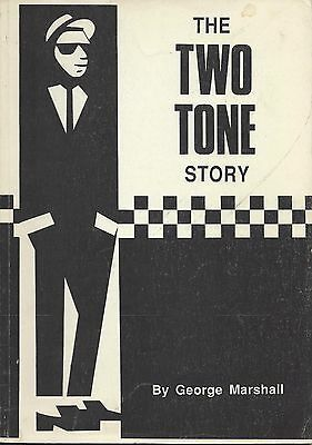 2-Tone - The Two Tone Story, Book By George Marshall - Vg++