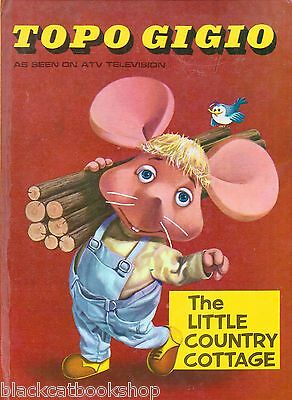 TOPO GIGIO THE LITTLE COUNTRY COTTAGE CENTURY 21 PUBLICATION 1st 1967 TV MOUSE