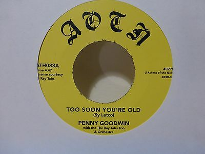 "Penny Goodwin - Too Soon You're Old - 7"" Single - NM"