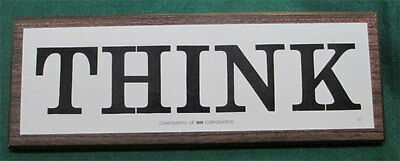 IBM THINK sign, vintage, collectable