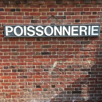 Industrial Vintage French Poissionerie Fish Shop Sign Wooden not Enamel Prop