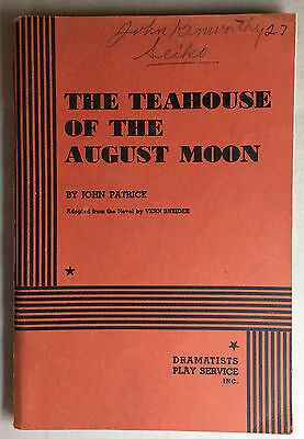 THE TEAHOUSE OF THE AUGUST MOON Joh Patrick script Dramatist Play Service Inc