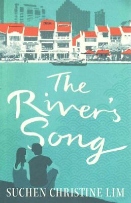 The River's Song by Suchen Christine Lim 9781906582982 (Paperback, 2014)