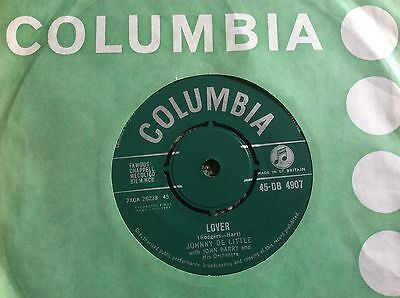 "JOHNNY DE LITTLE / JOHN BARRY 1962 UK COLUMBIA ""Lover "" / You made Me Love You"