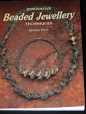 Innovative Beaded Jewellery Techniques by Gineke Root