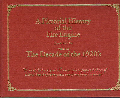 PICTORIAL HISTORY OF THE FIRE ENGINE: VOL. 2 - THE DECADE OF THE 20's - VG