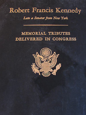 Vtg 1968 Robert F. Kennedy-Rfk-Memorial Tributes Delivered In Congress Book-Rare