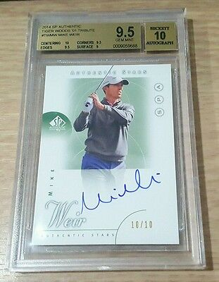 2014 Sp Authentic Golf Tiger Woods '01 Tribute Mike Weir Auto # 10/10 Bgs 9.5/10