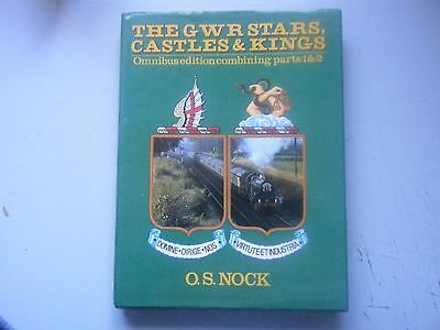 The GWR Stars Castles & Kings Omnibus Edition,O S Nock 1981