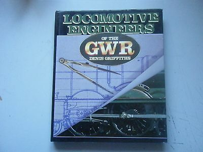Locomotive Engineers of the GWR,Denis Griffiths