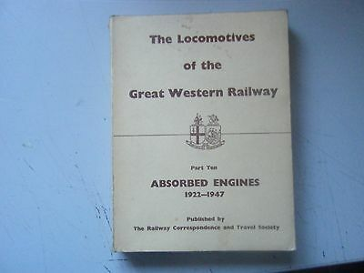 The Locomotives of the Great Western Railway Part 10 Absorbed Engines 1922-1947