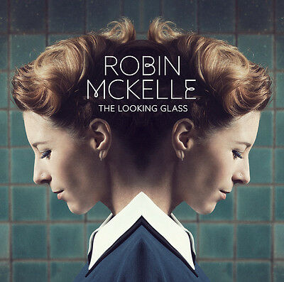 Robin Mckelle The Looking Glass 2016 (CD) NEUF