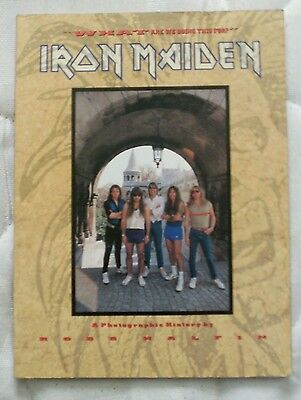 IRON MAIDEN WHAT ARE WE DOING THIS FOR a photographic history BOOK  ROSS HALFIN